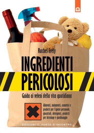 Ingredienti pericolosi ePub
