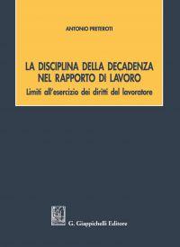 La disciplina della decadenza nel rapporto di lavoro