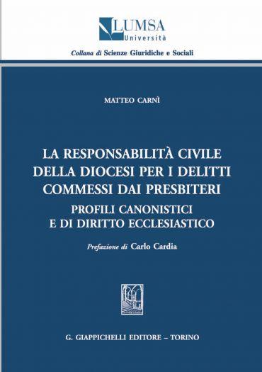 La responsabilità civile della diocesi per i delitti commessi da
