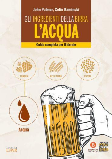 Gli ingredienti della birra: l'acqua ePub
