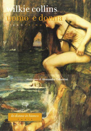 Uomo e donna. Libro primo