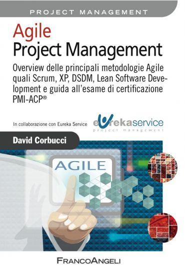 Agile Project Management. Overview delle principali metodologie