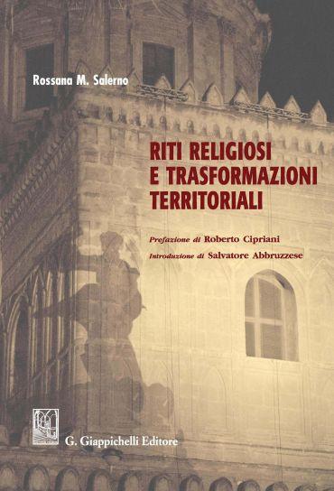 Riti religiosi e trasformazioni territoriali