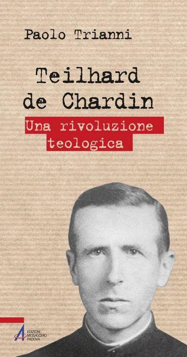 Teilhard de Chardin. Una rivoluzione teologica ePub