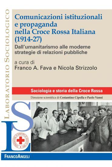Comunicazioni istituzionali e propaganda nella Croce Rossa Itali