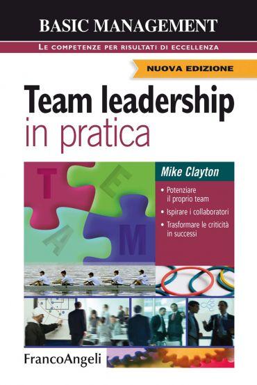 Team leadership in pratica. Potenziare il proprio team, Ispirare