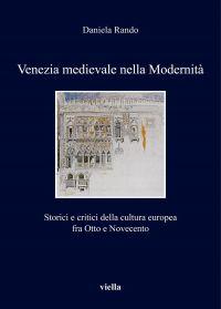 Venezia medievale nella Modernità