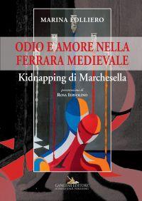 Odio e amore nella Ferrara medievale ePub