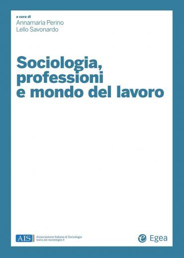 Sociologia, professioni e mondo del lavoro