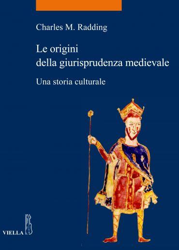 Le origini della giurisprudenza medievale ePub