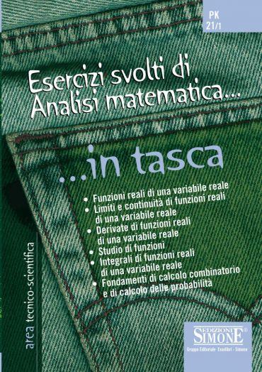 Esercizi svolti di Analisi matematica... in tasca - Nozioni esse