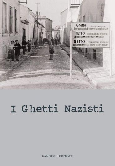 I ghetti nazisti