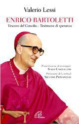 Enrico Bartoletti. Vescovo del Concilio - Testimone di speranza