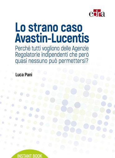 Lo strano caso Avastin-Lucentis ePub