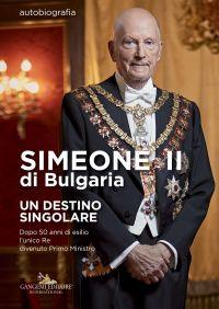 Simeone II di Bulgaria. Un destino singolare ePub