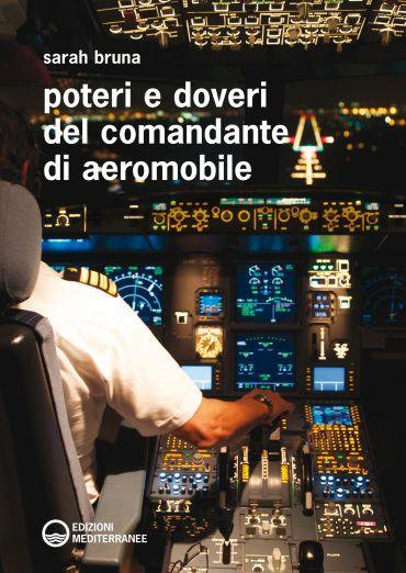 Poteri e doveri del Comandante di aeromobile ePub
