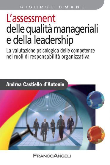 L'assessment delle qualità manageriali e della leadership. La va