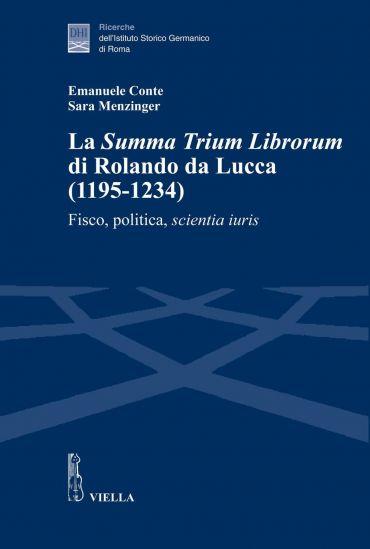 La Summa Trium Librorum di Rolando da Lucca (1195-1234)