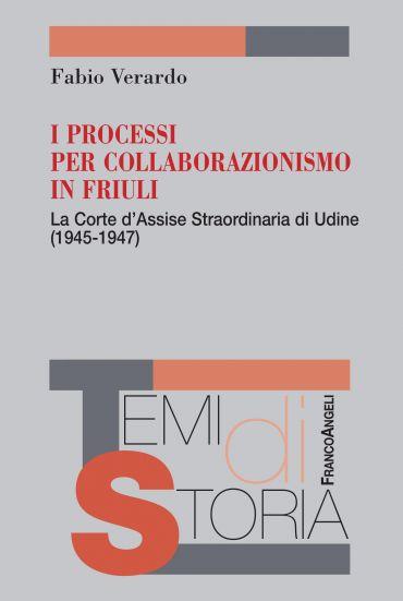 I processi per collaborazionismo in Friuli