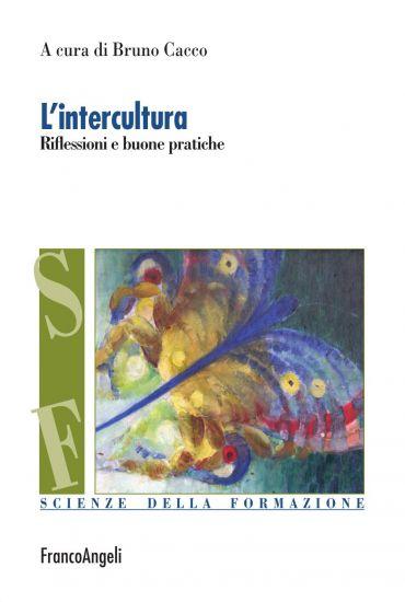L'intercultura. Riflessioni e buone pratiche