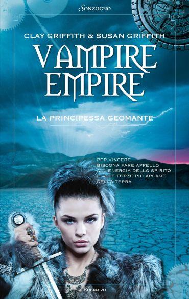 Vampire Empire. La principessa Geomante ePub