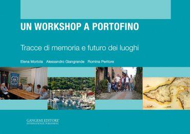 Un workshop a Portofino