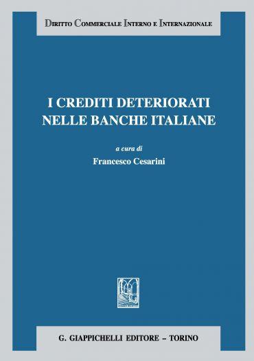 I crediti  deteriorati nelle banche italiane