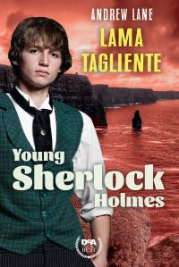 Lama tagliente. Young Sherlock Holmes ePub