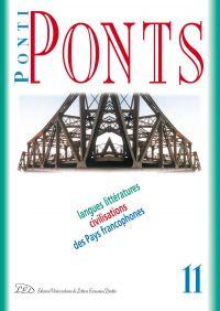 Ponti/Ponts. Langues Littératures Civilisations des Pays Francop