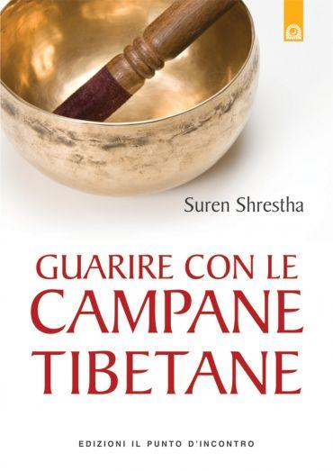 Guarire con le campane tibetane ePub