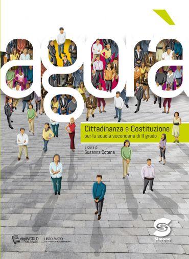 Agorà- Cittadinanza e Costituzione per la scuola di II grado +