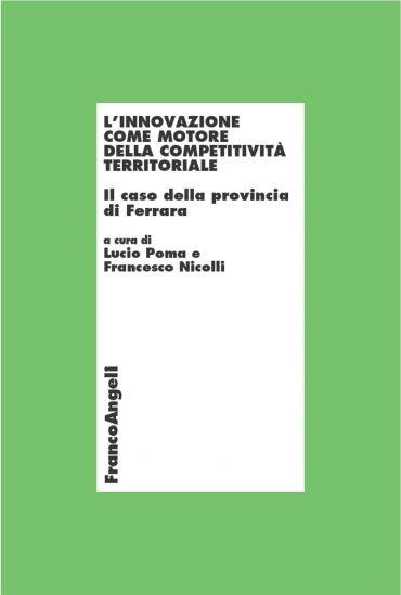 L'innovazione come motore della competitività territoriale. Il c