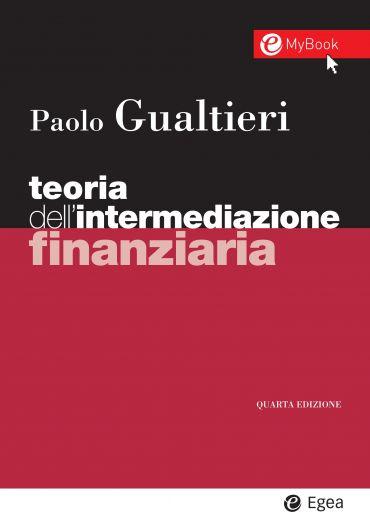 Teoria dell'intermediazione finanziaria - IV edizione