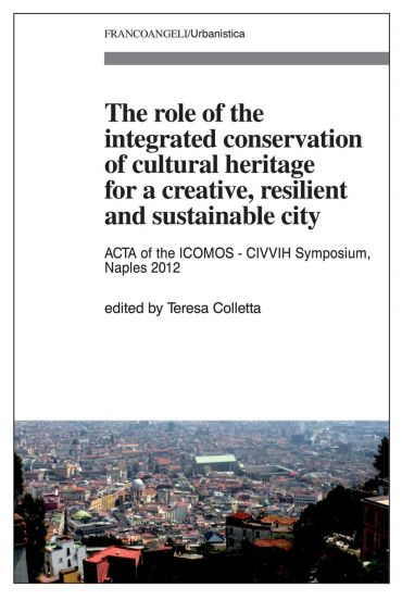 The role of the integrated conservation of cultural heritage for