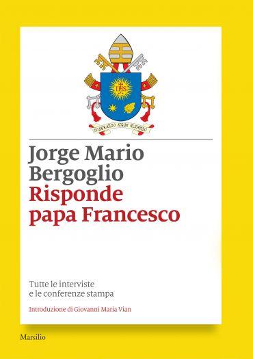 Risponde papa Francesco ePub