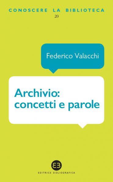 Archivio: concetti e parole ePub
