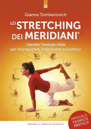 Lo stretching dei meridiani ePub