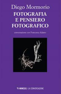 Fotografia e pensiero fotografico ePub