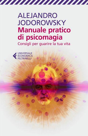 Manuale pratico di psicomagia ePub