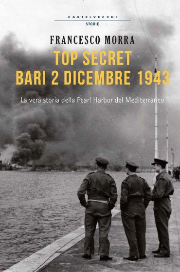 Top secret, Bari 2 dicembre 1943 ePub