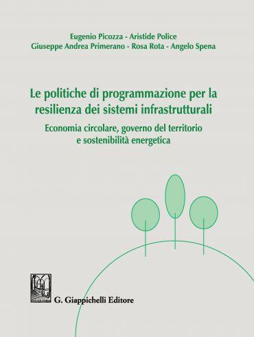 Le politiche di programmazione per la resilienza dei sistemi inf