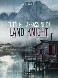 Tutti gli assassini di Land Knight - Volume 2 ePub