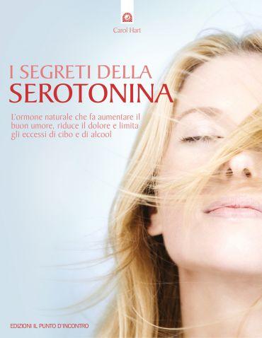 I segreti della serotonina ePub