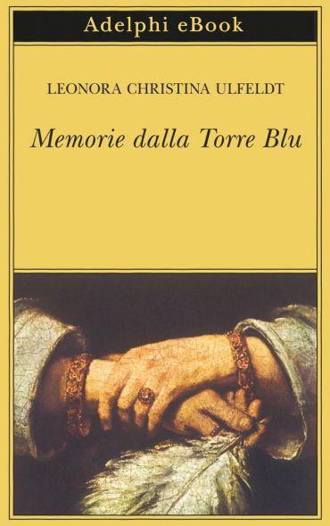 Memorie dalla Torre Blu ePub