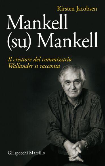 Mankell (su) Mankell