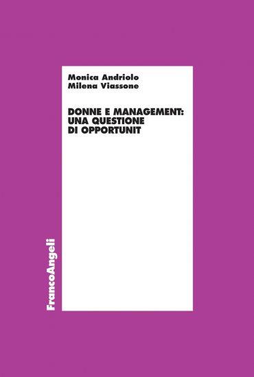 Donne e management: una questione di opportunità
