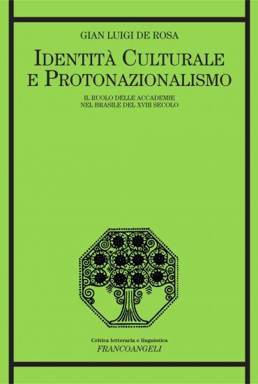 Identità culturale e protonazionalismo. Il ruolo delle Accademie