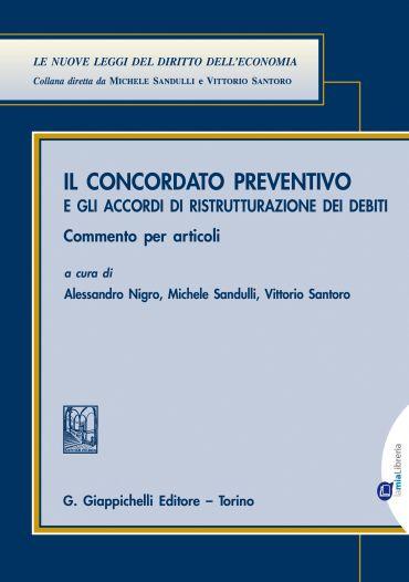 Il concordato preventivo e gli accordi di ristrutturazione per d