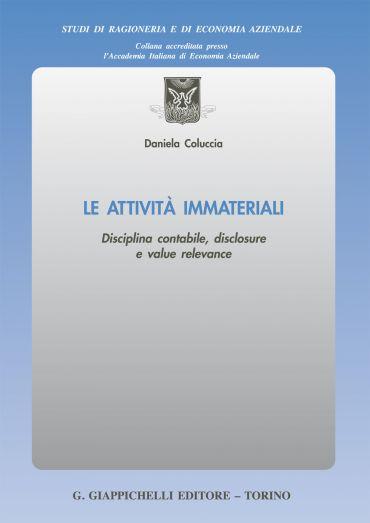 Le attività immateriali: disciplina contabile, disclosure e valu