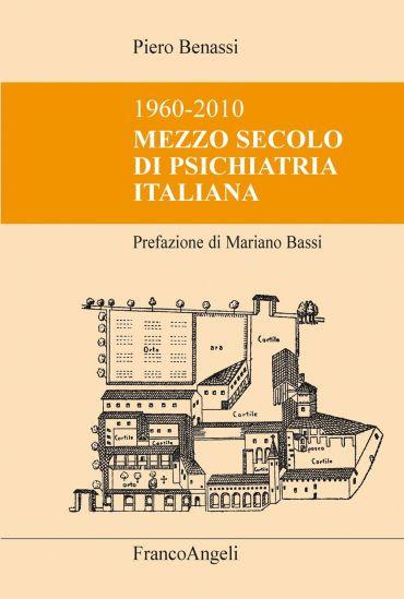 Mezzo secolo di psichiatria italiana. 1960-2010